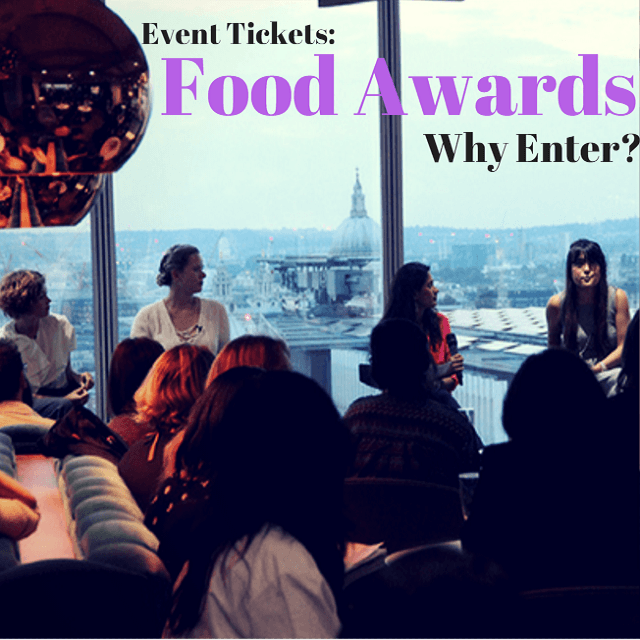 Tickets: Food Awards – Why Enter?